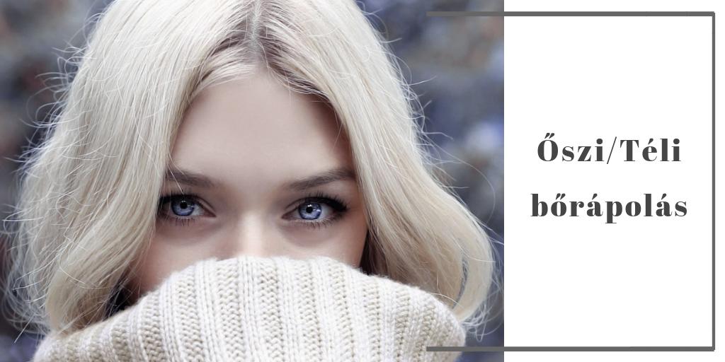 Őszi/Téli bőrápolás